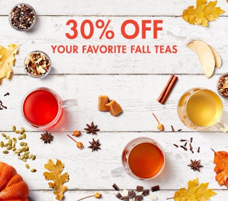 30% Off Your Favorite Fall Teas