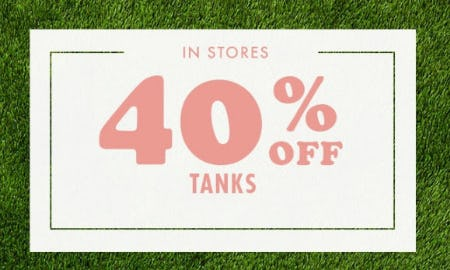 40% Off Tanks
