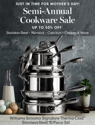 Up to 50% Off Semi-Annual Cookware Event from Williams-Sonoma