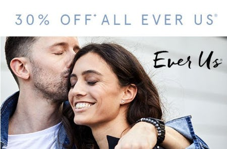 30% Off All Ever Us from Kay Jewelers
