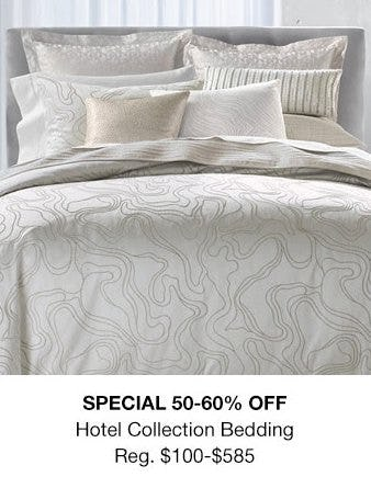 50-60% Off Hotel Collection Bedding from macy's