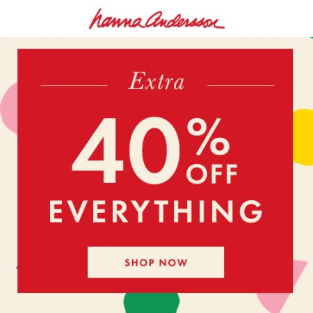 Extra 40% Off Everything from Hanna Andersson