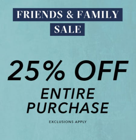 25% Off Friends & Family Sale