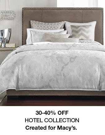 30-40% Off Hotel Collection