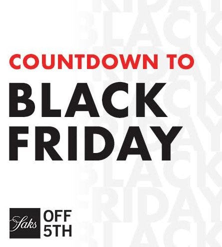 Shop the Black Friday Preview! from Saks Fifth Avenue OFF 5TH