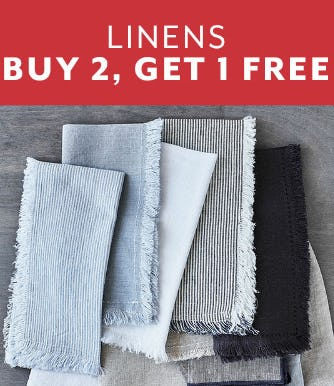 Buy 2, Get 1 Free on Linens