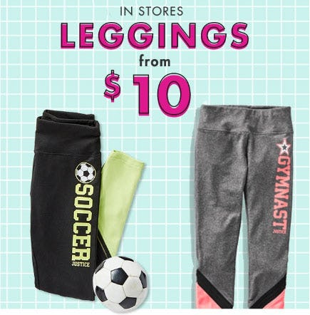 Leggings from $10 from Justice