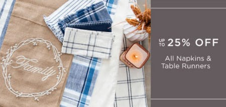 Up to 25% Off All Napkins & Table Runners