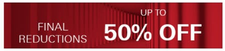 Up to 50% Off on Final Reductions from Boss