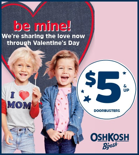 Be Mine Doorbusters $5 & Up from Oshkosh B'gosh