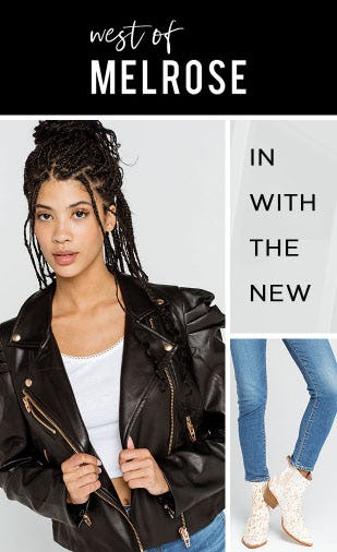 West Of Melrose: In With The New from Tillys
