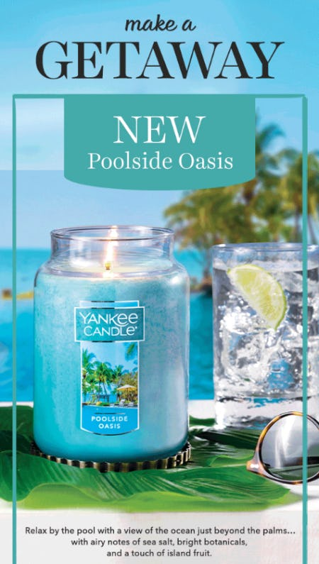 Our New Poolside Oasis from Yankee Candle