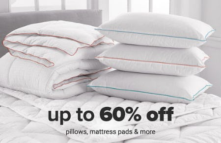 Up to 60% Off Pillows & More