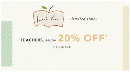 Teachers, Enjoy 20% Off from Anthropologie