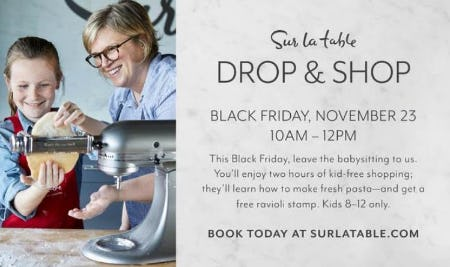 Drop & Shop at Sur La Table from Sur La Table