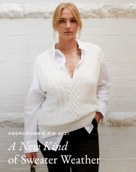 A New Kind of Sweater Weather from Abercrombie & Fitch