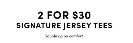 2 for $30 Signature Jersey Tees from Torrid
