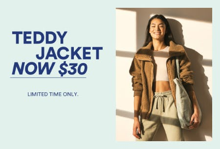 $30 Teddy Jacket from Cotton On