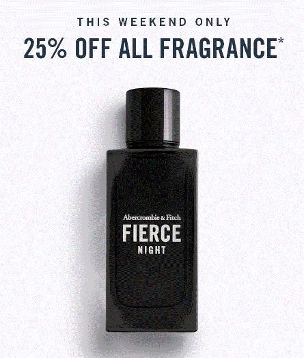 25% Off All Fragrance from Abercrombie & Fitch