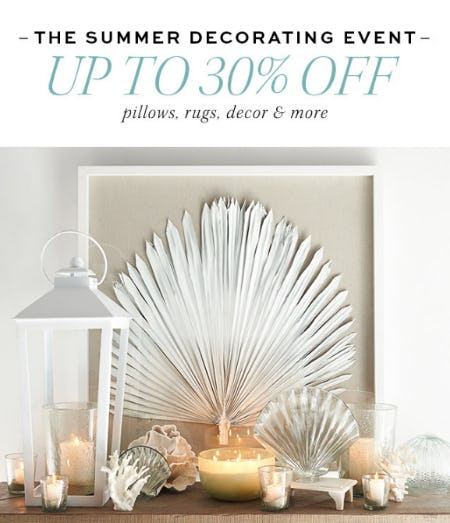 Up To 30 Off The Summer Decorating Event At Pottery Barn The