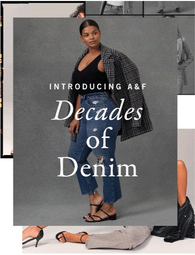 Introducing Decades of Denim from Abercrombie & Fitch