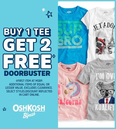 Buy 1 Tee, Get 2 Free Doorbuster** from Oshkosh B'gosh