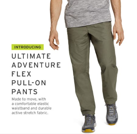 Introducing Ultimate Adventure Flex Pull-On Pants from Eddie Bauer