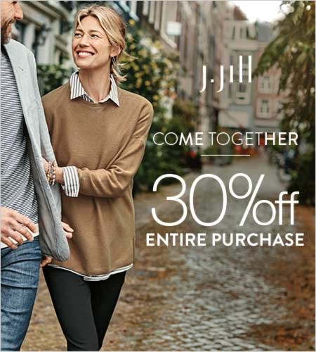 30% off* Entire Purchase from J.Jill