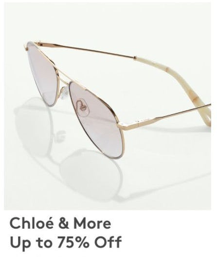 Up to 75% Off Chloé Sunglasses and More from Nordstrom Rack