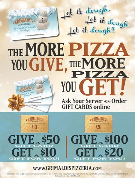 Grimaldi's Pizzeria Holiday Bonus Card Promotion from Grimaldi's Pizzeria