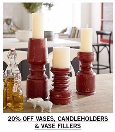 20% Off Vases, Candleholders & Vase Fillers