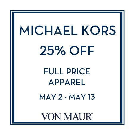 Michael Kors 25% off from Von Maur