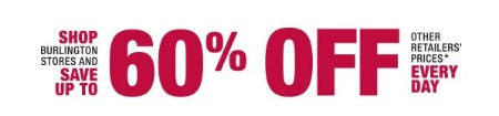 Save Up to 60% Off Other Retailers' Prices