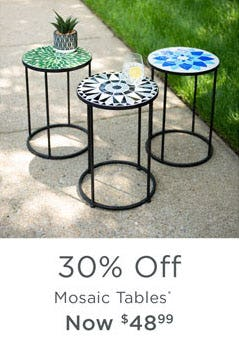30% Off Mosaic Tables