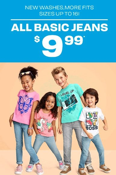 All Basic Jeans $9.99 from The Children's Place Gymboree