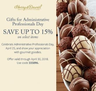 SAVE 15% ON GIFTS FOR ADMINISTRATIVE PROFESSIONALS from Harry & David