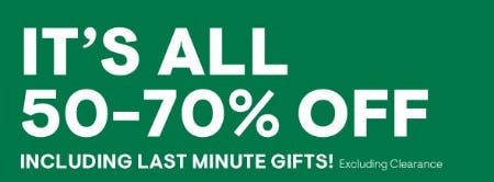 It's All 50-70% Off Including Last Minute Gifts