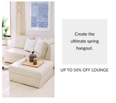 Up to 50% Off Lounge