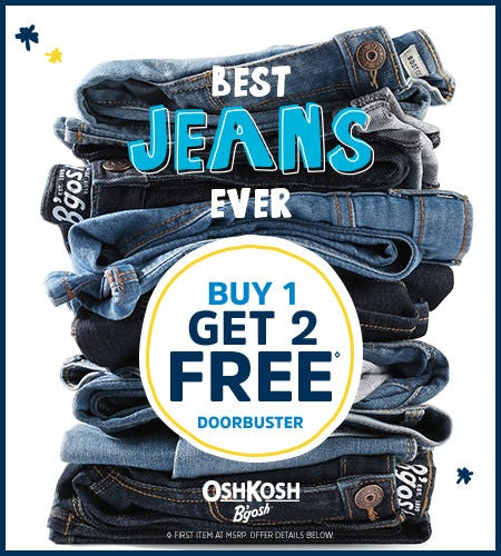 Best Jeans Ever Buy 1 Get 2 Free* Doorbuster from Oshkosh B'gosh