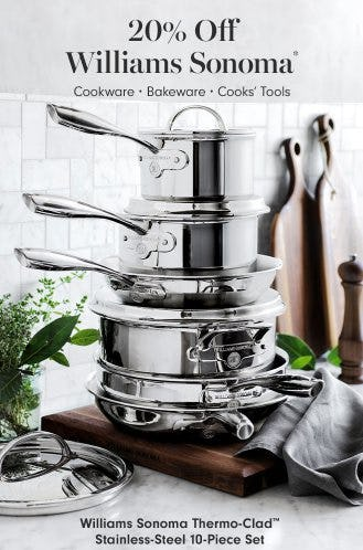20% Off Williams Sonoma Cookware, Bakeware & Cooks' Tools from Williams-Sonoma