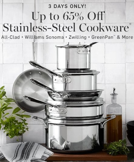 Up to 65% Off Stainless-Steel Cookware from Williams-Sonoma