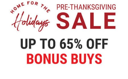 Up to 65% Off Pre-Thanksgiving Sale