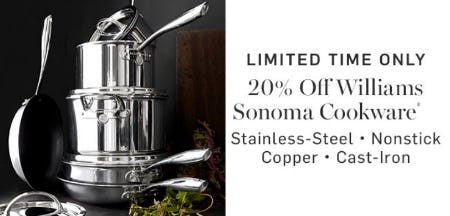 20% Off Williams Sonoma Cookware from Williams-Sonoma