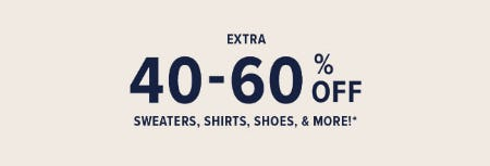 Extra 40-60% Off Sweaters, Shirts, Shoes & More