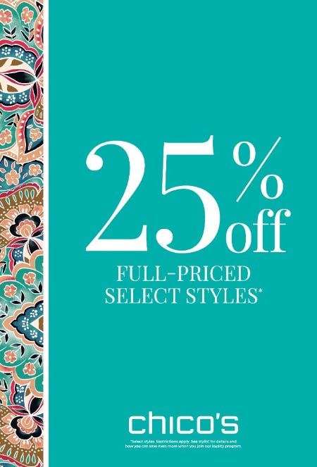 25% off Full-Priced Select Styles from Chico's