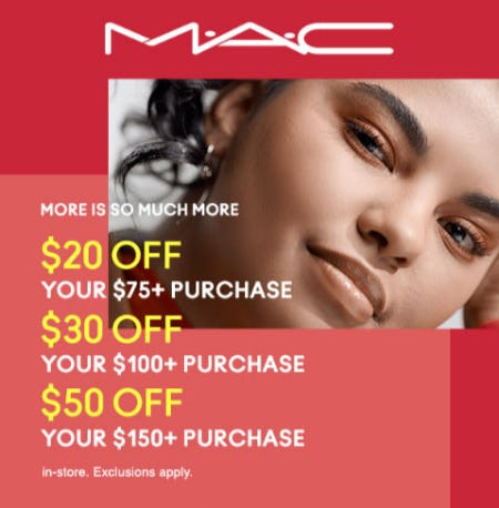 Up to $50 Off Your $150+ Purchase from M.A.C