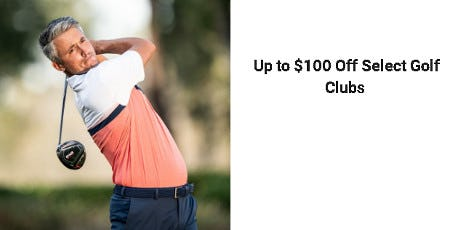 Up to $100 Off Select Golf Clubs from Dick's Sporting Goods