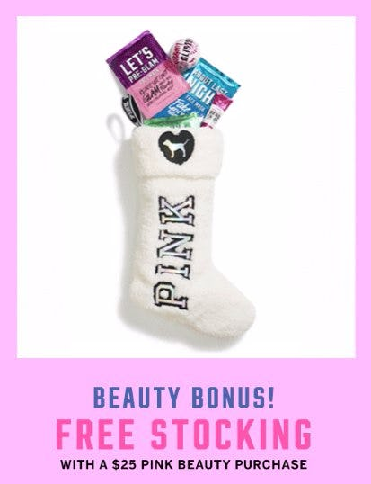 Free Stocking With $25 PINK Beauty Purchase