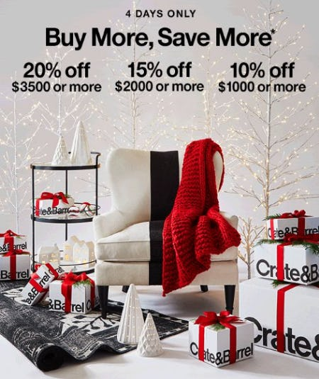 Buy More, Save More from Crate & Barrel