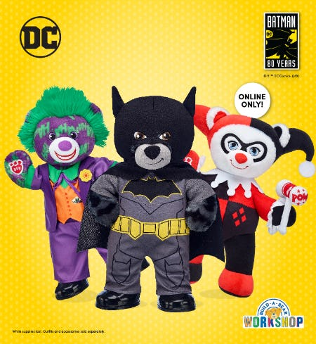 Find NEW Batman™ Arrivals at Build-A-Bear Workshop!®